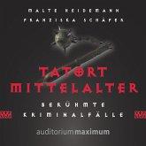 Tatort Mittelalter (Ungekürzt) (MP3-Download)