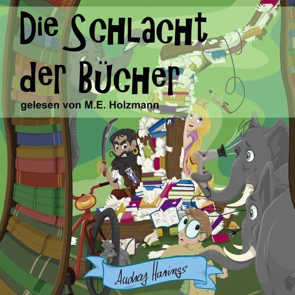 Die Schlacht der Bücher (MP3-Download) - Harings, Audrey