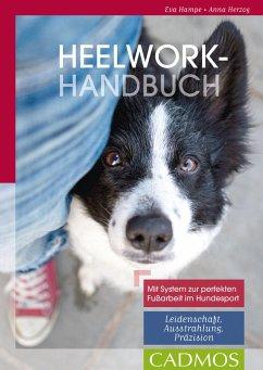 Heelwork-Handbuch (eBook, ePUB) - Hampe, Eva; Herzog, Anna