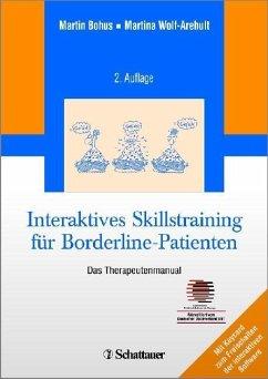 Interaktives Skillstraining für Borderline-Patienten - Bohus, Martin;Wolf-Arehult, Martina