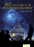 Max und die Sache mit der Raumzeit-Faltungsinversion (eBook, ePUB)