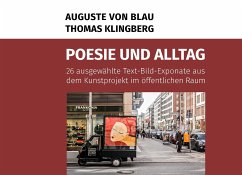Poesie und Alltag - Klingberg, Thomas; Blau, Auguste von