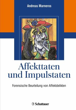 Affekttaten und Impulstaten - Marneros, Andreas