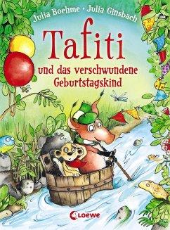 Tafiti und das verschwundene Geburtstagskind / Tafiti Bd.10 (eBook, ePUB) - Boehme, Julia
