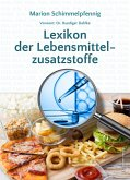 Lexikon der Lebensmittelzusatzstoffe (eBook, ePUB)
