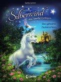 Das geheime Zauberschloss / Silberwind, das weiße Einhorn Bd.6 (eBook, ePUB)