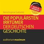 Die populärsten Irrtümer der deutschen Geschichte (Ungekürzt) (MP3-Download)