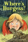 Where's Burgess? (eBook, ePUB)