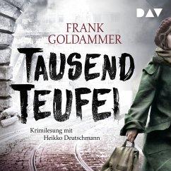 Tausend Teufel / Max Heller Bd.2 (MP3-Download) - Goldammer, Frank
