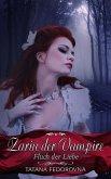 Zarin der Vampire. Fluch der Liebe: Verrat, Rache, wahre Geschichte und düstere Erotik (eBook, ePUB)