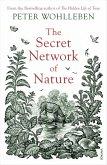 The Secret Network of Nature (eBook, ePUB)
