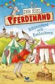 Ritterpferd mit Eselsohren / Der Esel Pferdinand Bd.4