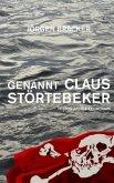 Genannt Claus Störtebeker