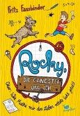 Rocky, die Gangster und ich oder wie Mathe mir das Leben rettete (echt jetzt!) / Rocky und ich Bd.1