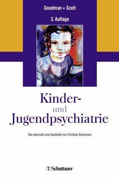 Kinder- und Jugendpsychiatrie - Goodman, Robert;Scott, Stephen