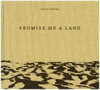 Promise Me A Land