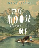 This Moose Belongs to Me (eBook, ePUB)