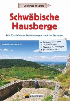 Schwäbische Hausberge - Freudenthal, Annette;Freudenthal, Lars
