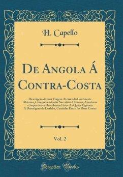 De Angola Á Contra-Costa, Vol. 2 - Capello, H.