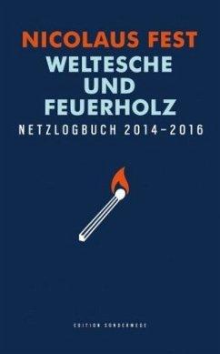 Weltesche und Feuerholz - Fest, Nicolaus