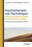 Psychotherapie mit Flüchtlingen - neue Herausforderungen, spezifische Bedürfnisse