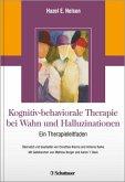 Kognitiv-behaviorale Therapie bei Wahn und Halluzinationen