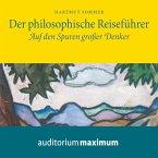 Der Philosophische Reiseführer - Auf den Spuren großer Denker (Ungekürzt) (MP3-Download)