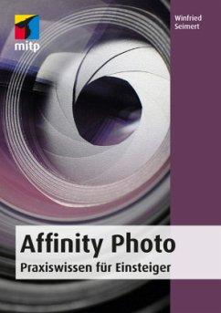 Affinity Photo - Seimert, Winfried