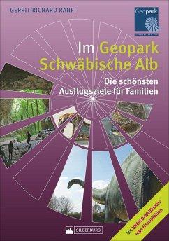 Im Geopark Schwäbische Alb - Ranft, Gerrit-Richard