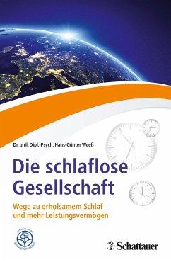 Die schlaflose Gesellschaft - Weeß, Hans-Günter
