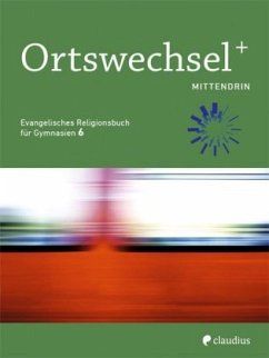 Ortswechsel PLUS 6 - Mittendrin