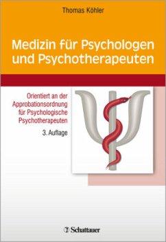 Medizin für Psychologen und Psychotherapeuten - Köhler, Thomas