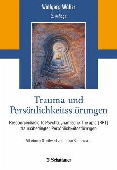 Trauma und Persönlichkeitsstörungen - Wöller, Wolfgang