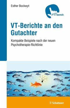 VT-Berichte an den Gutachter - Bockwyt, Esther