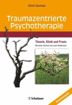 Traumazentrierte Psychotherapie - Sachsse, Ulrich