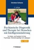 Psychiatrische Diagnostik und Therapie bei Menschen mit Intelligenzminderung
