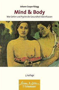 Mind & Body - Rüegg, Johann C.