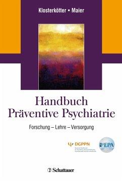 Handbuch Präventive Psychiatrie