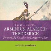 Arminius - Alarich - Theoderich (Ungekürzt) (MP3-Download)