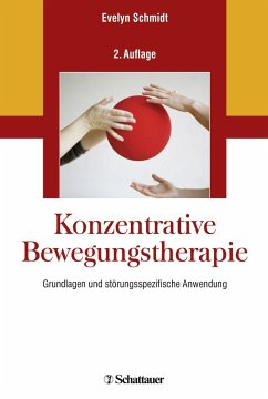 Konzentrative Bewegungstherapie - Schmidt, Evelyn