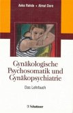 Gynäkologische Psychosomatik und Gynäkopsychiatrie