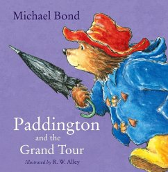 Paddington and the Grand Tour (Read Aloud)