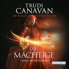 Die Mächtige / Die Magie der tausend Welten Bd.3 (MP3-Download) - Canavan, Trudi