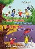 Hallo Frühling, hallo Sommer, hallo Herbst, hallo Winter! Mit 40 Liedern durch das Jahr (eBook, PDF)