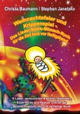 Weihnachtsfeier und Krippenspiel - Das Lieder-Spiele-Mitmach-Buch für die Zeit kurz vor Heiligabend (eBook, PDF)
