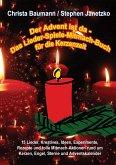 Der Advent ist da - Das Lieder-Spiele-Mitmach-Buch für die Kerzenzeit (eBook, PDF)