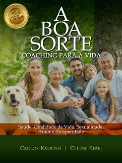 A Boa Sorte (eBook, ePUB)