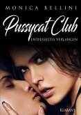 Pussycat Club: Entfesseltes Verlangen (eBook, ePUB)