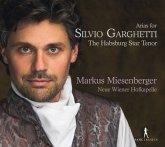 Arias For Silvio Garghetti-The Habsburg Star Tenor