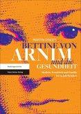 Bettine von Arnim und die Gesundheit